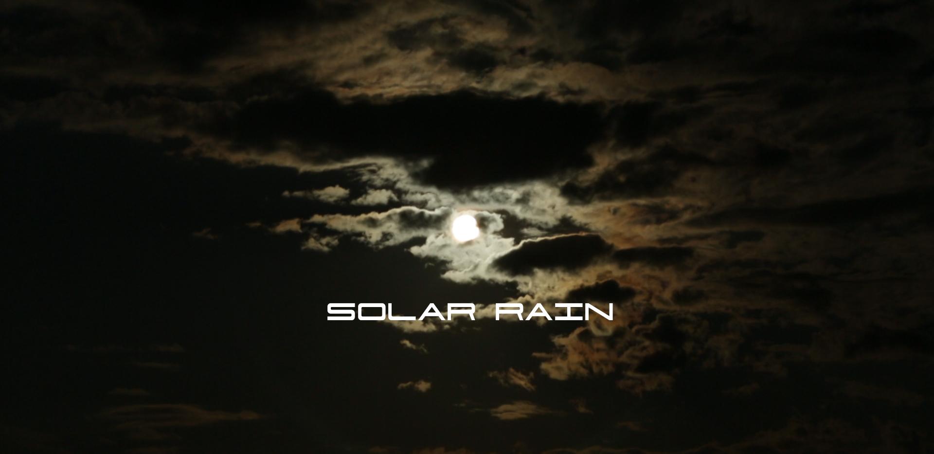 Solar Rain